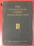 Physikalische Chemie der Zelle und der…