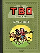 El TBO de siempre: Una apuesta original by…
