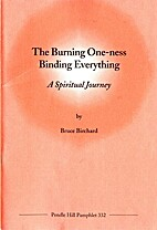 The burning one-ness binding everything : a…