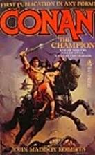 Conan the Champion by John Maddox Roberts