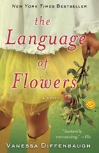 Language of Flowers by Vanessa Diffenbaugh