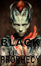 Black Leviathan Prophecy by Paul Roberts