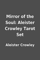 Mirror of the Soul: Aleister Crowley Tarot…