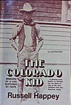 The Colorado Kid : memoirs of a life…