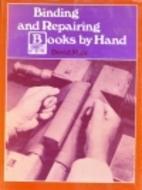 Binding and Repairing Books by Hand by David…