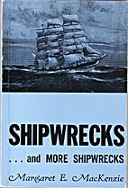 Shipwrecks by Margaret E. Mackenzie