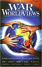 War of the Worldviews: Powerful Answers For…