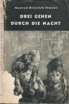 Drei gehen durch die Nacht by Konrad…