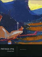 Patrick Pye Life and Work by Brian McAvera