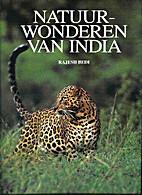 Natuurwonderen van India by Naresh Bedi