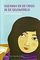 Suzanna en de crisis in de geldwereld by Wim…