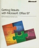Getting Results with Microsoft Office 97 by…