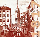 1817 Als ein Student nach Halle kam ...