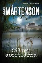 Silverapostlarna : en Homandeckare by Jan…