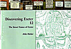 Discovering Exeter: Volume 12: The Street…