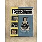 Exploring Creation With Physical Science by…