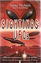 Sightings: UFOs: Beyond Imagination Lies the…