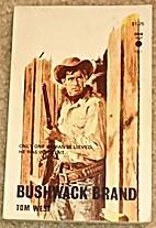 Bushwack Brand
