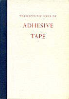 Therapeutic Uses of Adhesive Tape by Johnson…