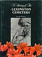 A History of The Lexington Cemetery by…