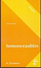 Homosexualites : expression, répression by…