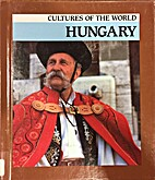 Hungary (Cultures of the World) by Richard…