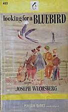 Looking for a Bluebird: US Penguin Book No.…