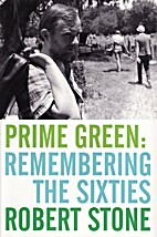 Prime Green: Remembering the Sixties by…