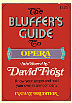 The bluffer's guide to opera by Francis…
