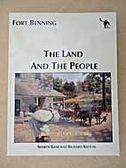 Fort Benning: The Land and The People by…