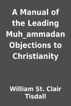 A Manual of the Leading Muh_ammadan…