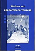 Werken aan academische vorming : ideeën…