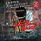 The Case of Charles Dexter Ward (Dark…