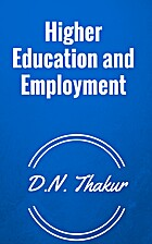 Higher Education and Employment by D.N.…