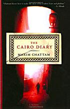Cairo Diary by Maxim Chattam