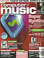 Computer Music, Issue 86, May 2005 by Ronan…