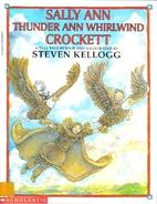Sally Ann Thunder Ann Whirlwind Crockett by…
