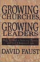 Growing Churches, Growing Leaders: How to…