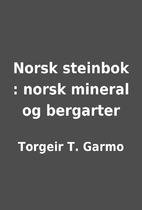 Norsk steinbok : norsk mineral og bergarter…