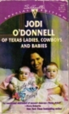 Of Texas Ladies, Cowboys... and Babies by…