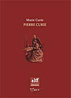 Pierre Curie : estimat Pierre, a qui mai…