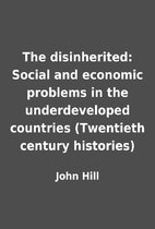 The disinherited: Social and economic…