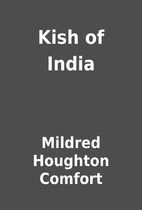 Kish of India by Mildred Houghton Comfort