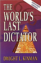 The World's Last Dictator by Dwight L.…