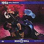 The rock'n'roll era : 1956 still rockin'…