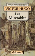 Les Misérables, Volume 2 of 2 by Victor…
