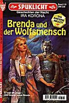 Brenda und der Wolfsmensch by Ira Korona