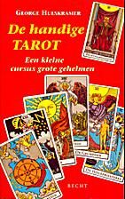 De handige tarot : een kleine cursus grote…