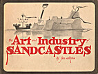 The Art and Industry of Sandcastles: Being…