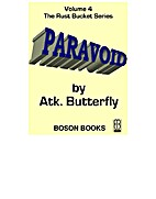 Paravoid (Rust Bucket Universe) by Atk.…